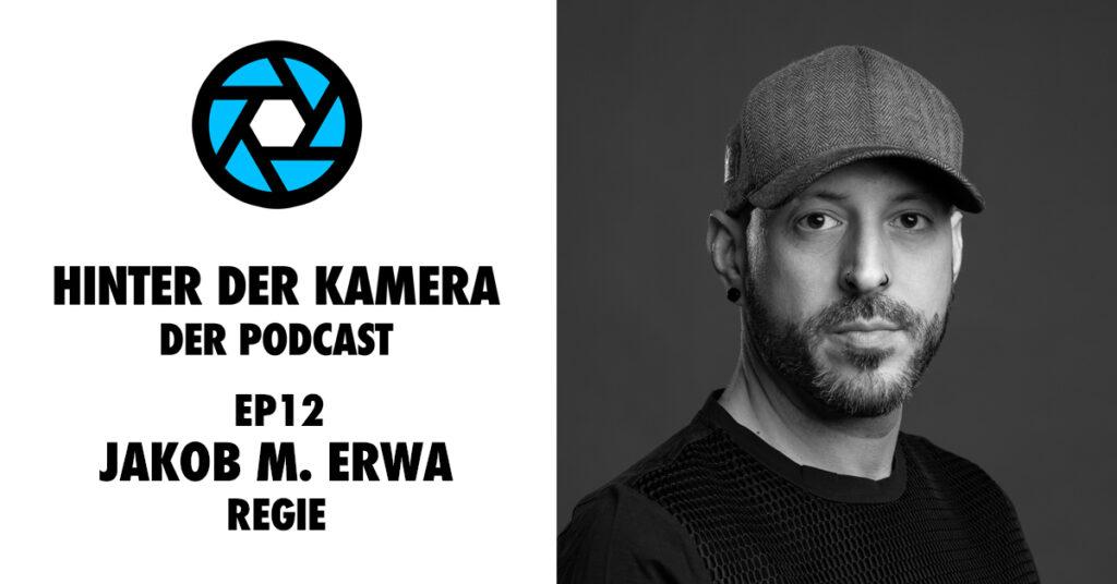 Erzählt im Podcast von seiner Arbeitsweise: Jakob M Erwa, Regisseur und Autor (Foto: Sven Serkis)